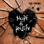 Hope & Ruin by The Trews
