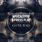 Gone Bad de Apocalypto