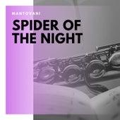 Spider of the Night von Mantovani & His Orchestra