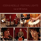 Festival Lights (Live at SAE Institute) by Eden