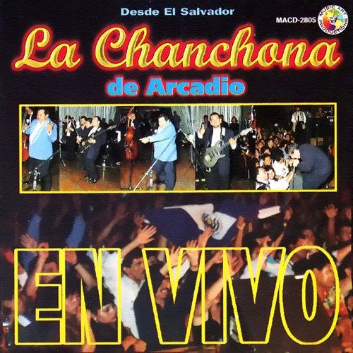 En Vivo Desde El Salvador by La Chanchona De Arcadio