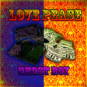 Love Pease by Ghost Boy