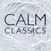 Calm Classics von Various Artists