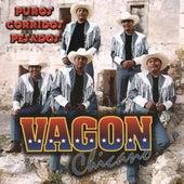 Puros Corridos Pesados by Vagon Chicano