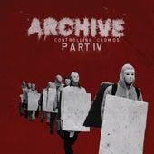Controlling Crowds (Part IV) von Archive