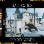 Bad Girls, Good Vibes von Ufo361