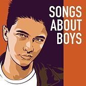 Songs About Boys by Various Artists