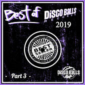 Best Of Disco Balls Records 2019, Pt. 3 de Various Artists