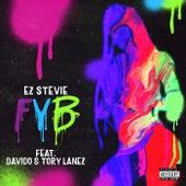 FYB de EZ Stevie