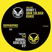 Renegade (T>I Minimal VIP) / Dark Soldier (Benny L Remix) by Ray Keith