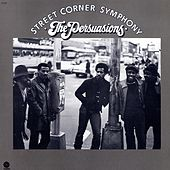 Street Corner Symphony by The Persuasions