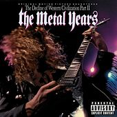 The Decline Of Western Civilization Part II: The Metal Years de Various Artists