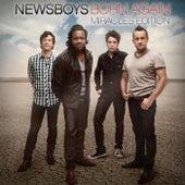 Born Again: Miracles Edition by Newsboys