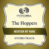 Mention My Name (Studio Track) by Hoppers