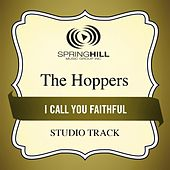 I Call You Faithful (Studio Track) by Hoppers