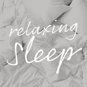 Relaxing Sleep von Various Artists