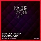 Round & Around von Glamma Punx Soul Avengerz