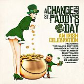 A Change For St. Paddy's Day: An Irish Celebration by Various Artists