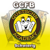 Schwierig - Gcfb by Quetschn Academy