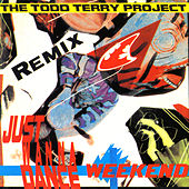 Weekend (Remix) by Todd Terry