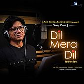 Dil Mera Dil by Shaan