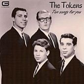 Ten songs for you by The Tokens