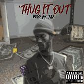 Thug It Out de Atk