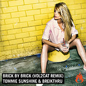Brick By Brick (Vol2Cat Remix) by Tommie Sunshine