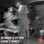 Came 2 Dance de Benwah