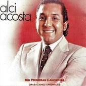 Mis Primeras Canciones by Alci Acosta