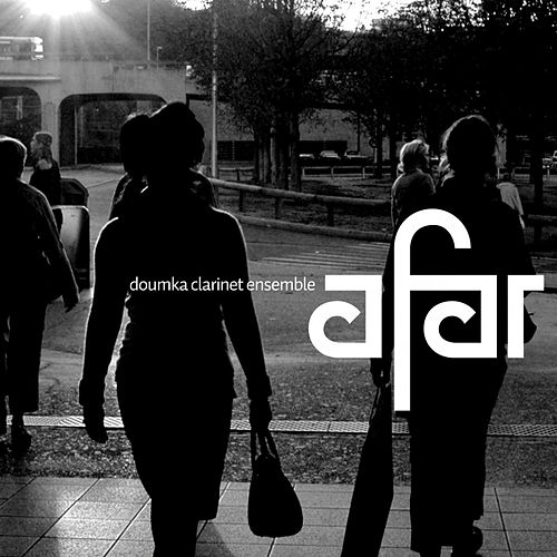 Afar by Doumka Clarinet Ensemble