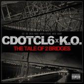 The Tale Of 2 Bridges de Cdotcl6