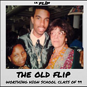 The Old Flip by Lil' Flip