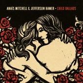 Child Ballads by Anaïs Mitchell