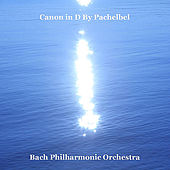 Canon in D by Pachelbel by Bach Philharmonic Orchestra