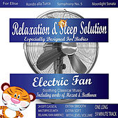 Calming Electric Fan with Soothing Classical Music for My Smart Baby (24 Classical Masterpieces In 1 Track) by Relaxing Sounds of Nature