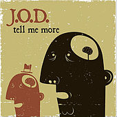 Tell Me More by J.O.D.