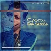 Canto da Sereia by MC Menor da VG