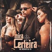 Mira Certeira by MC Menor da VG
