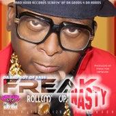 Rollem' Up by Freak Nasty