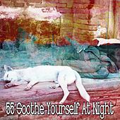 55 Soothe Yourself at Night de Relaxing Music Therapy