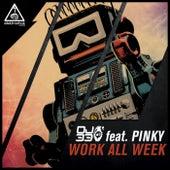 Work All Week de DJ 33