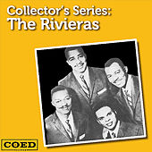 Collector's Series: The Rivieras by The Rivieras