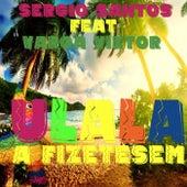 Ulala A Fizetésem (feat. Varga Viktor) von Sergio Santos