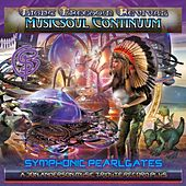 Musicsoul Continuum: Symphonic Pearlgates by Light Freedom Revival