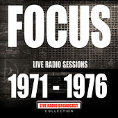 Live Radio Sessions 1971-1976 (Live) de Focus