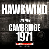Live From Cambridge 1971 (Live) de Hawkwind