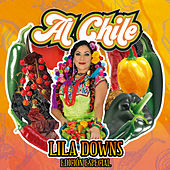 Al Chile (Edición Especial) by Lila Downs