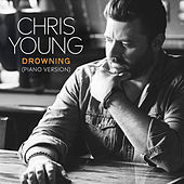 Drowning (Piano Version) de Chris Young