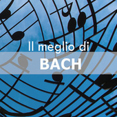 Il meglio di Bach by Various Artists